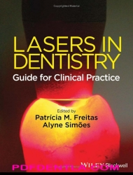 Lasers in Dentistry - Guide for Clinical Practice, 1st Edition (pdf)